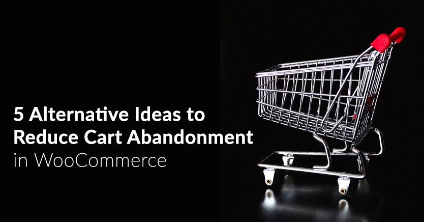 5 Alternative Ideas Reduce Shopping Cart Abandonment
