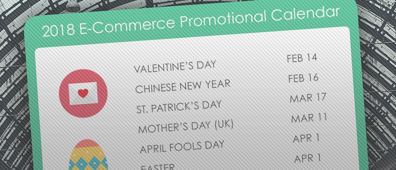 2018 E-Commerce Promotional Calendar Dates