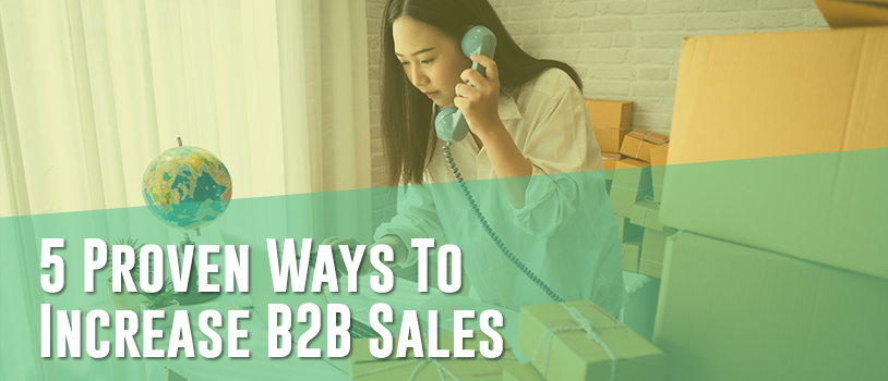 How To Increase B2B Sales