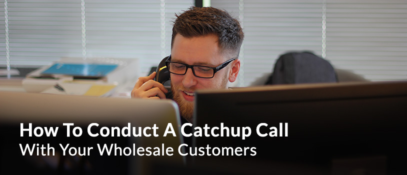Catch-up Call Wholesale Customers