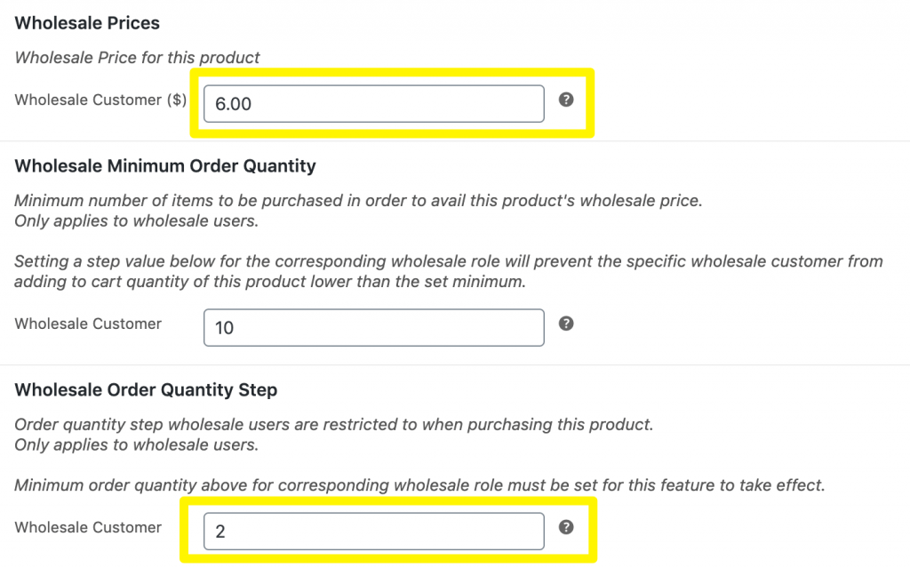 Product wholesale price and wholesale order quantity step settings.