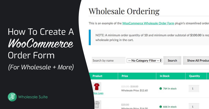 How To Create A WooCommerce Order Form (For Wholesale + More)