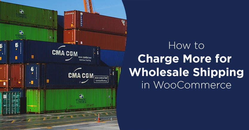 charge more for wholesale shipping