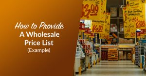 How to Provide a Wholesale Price List (Example)